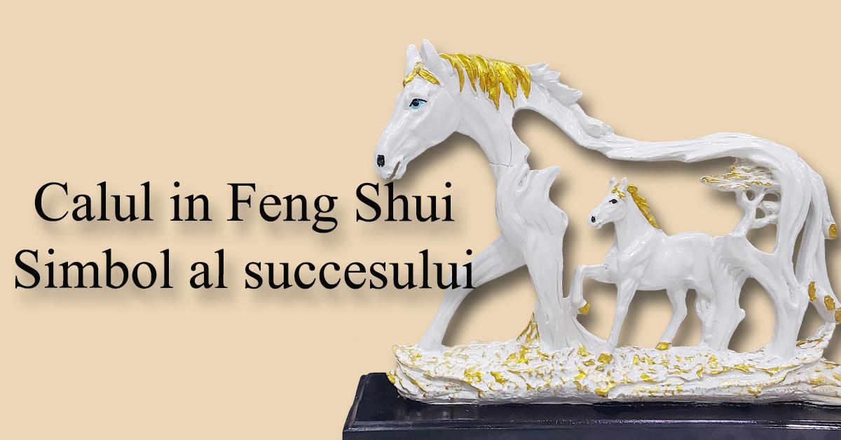 Calul in Feng Shui, simbol al succesului