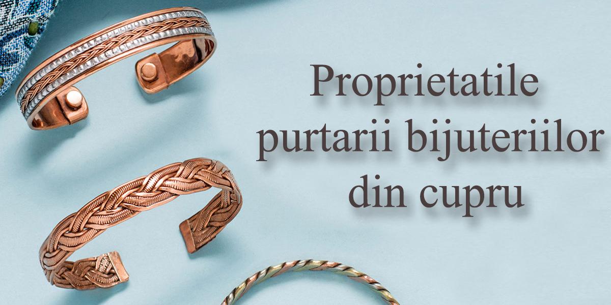 Proprietatile purtarii bijuteriilor din cupru