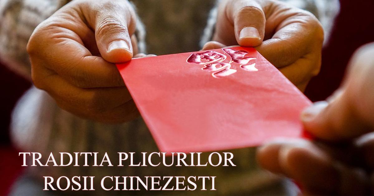 Traditia plicurilor rosii chinezesti